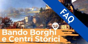 Bando Borghi e Centri Storici: pubblicate le nuove FAQ