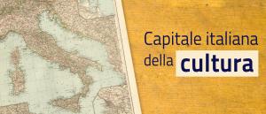 CAPITALE ITALIANA DELLA CULTURA: aperte le candidature per il 2024