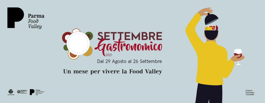 PARMA CAPITALE ITALIANA 2020+2021: Settembre Gastronomico